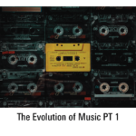 The Evolution of Music – Part 1 Old Draft