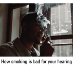 How smoking is bad for your hearing